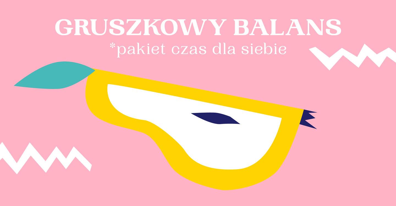 gruszkowy balans - pakiet